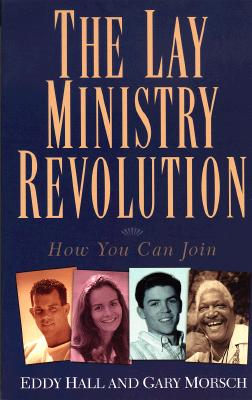 Image for The Lay Ministry Revolution: How You Can Join