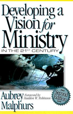 Image for Developing a Vision for Ministry in the 21st Century (Second Edition)
