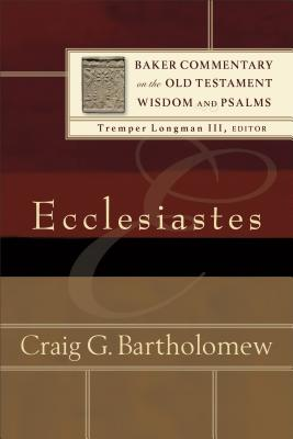 Image for BCOT Ecclesiastes (Baker Commentary on the Old Testament Wisdom and Psalms)