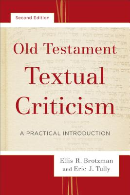 Image for Old Testament Textual Criticism: A Practical Introduction