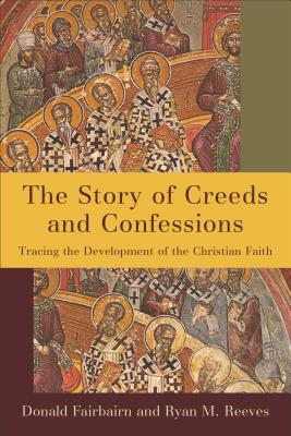 Image for Story of Creeds and Confessions