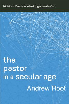 Image for Pastor in a Secular Age (Ministry in a Secular Age)