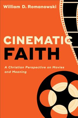 Image for Cinematic Faith