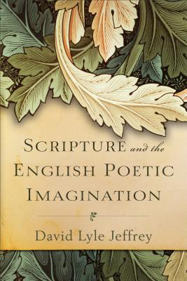Image for Scripture and the English Poetic Imagination
