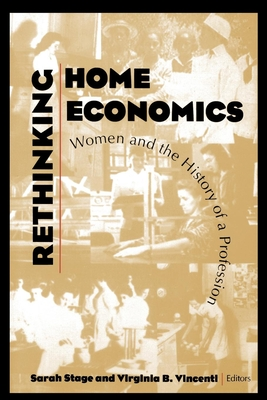 Image for Rethinking Home Economics: Women and the History of a Profession