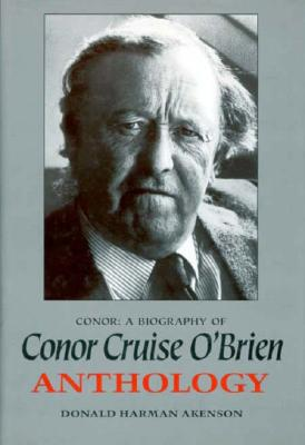 Image for Conor: A Biography of Conor Cruise O'Brien : Anthology