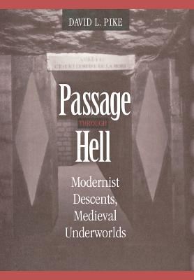 Image for Passage through Hell: Modernist Descents, Medieval Underworlds