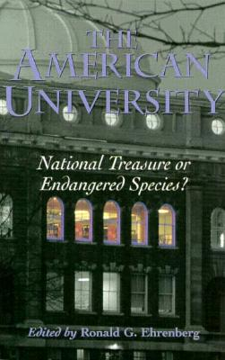 Image for The American University: National Treasure or Endangered Species?
