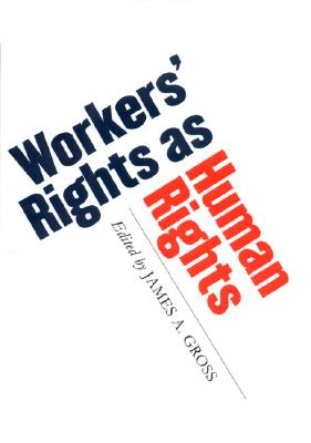Image for Workers' Rights as Human Rights (ILR Press Books)