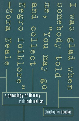 A Genealogy of Literary Multiculturalism, Douglas, Christopher