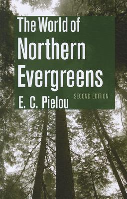 Image for The World of Northern Evergreens