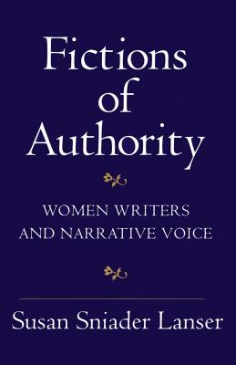 Image for Fictions of Authority: Women Writers and Narrative Voice