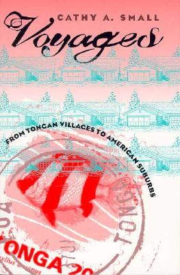 Image for Voyages: From Tongan Villages to American Suburbs