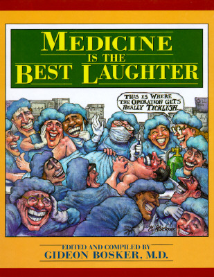 Image for Medicine Is the Best Laughter, Volume 1