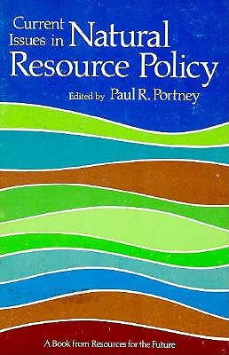 Image for Current Issues in Natural Resource Policy (RFF Press)