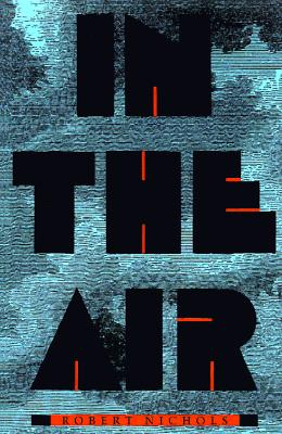 Image for In the Air (Johns Hopkins: Poetry and Fiction)