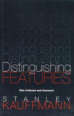 Image for Distinguishing Features: Film Criticism and Comment (PAJ Books)