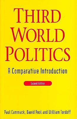 Third World Politics: A Comparative Introduction, Cammack, Professor Paul; Pool, Mr. David; Tordoff, Professor William