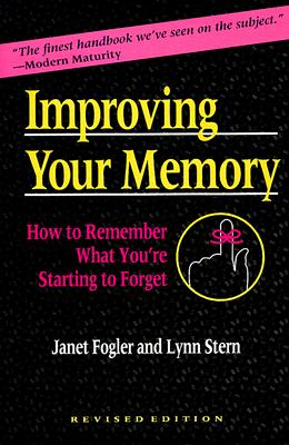 Image for Improving Your Memory: How to Remember What You're Starting to Forget