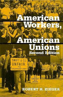 Image for American Workers, American Unions (The American Moment)