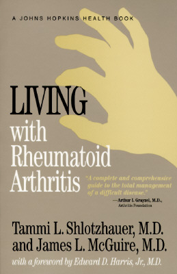 Image for Living with Rheumatoid Arthritis (Johns Hopkins Health Book)