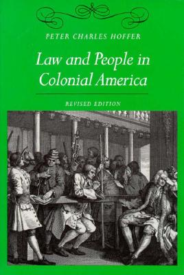 Law and People in Colonial America, Hoffer, Peter Charles