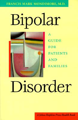 Image for Bipolar Disorder: A Guide for Patients and Families