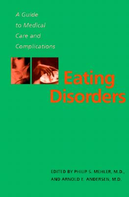 Image for Eating Disorders: A Guide to Medical Care and Complications