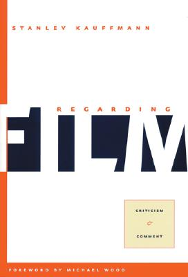 Image for Regarding Film : Criticism and Comment
