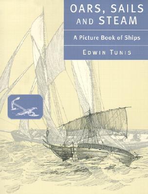 Image for Oars, Sails, and Steam: A Picture Book of Ships