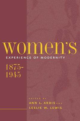 Image for Women's Experience of Modernity 1875-1945