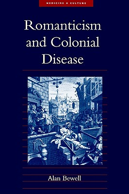 Image for Romanticism and Colonial Disease