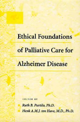 Image for Ethical Foundations of Palliative Care for Alzheimer Disease
