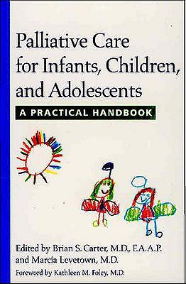 Image for Palliative Care for Infants, Children, and Adolescents: A Practical Handbook