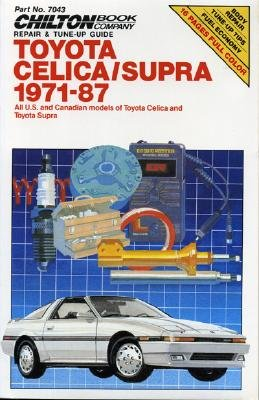 Image for Celica/Supra 1971-87 (Chilton's Repair Manual (Model Specific))