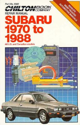 Subaru 1970-88 (Chilton's Repair & Tune-Up Guides), The Chilton Editors