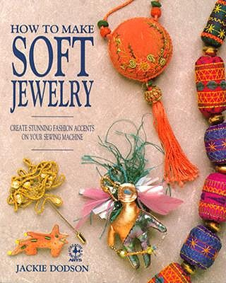 Image for How to make soft jewelry