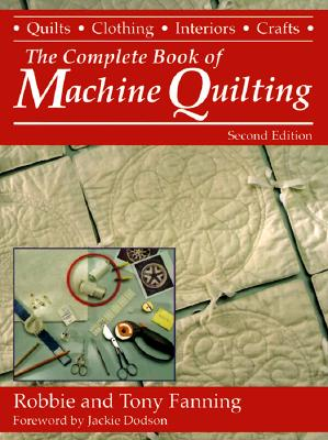 Image for The Complete Book of Machine Quilting (Contemporary Quilting)
