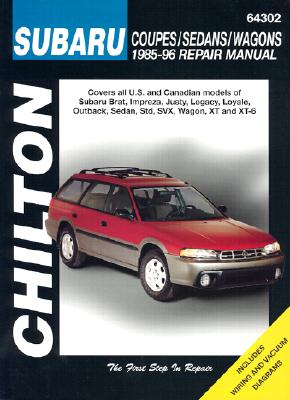 Subaru: Coupes/Sedans/Wagons 1985-96 (Chilton's Total Car Care Repair Manual), Chilton Editors