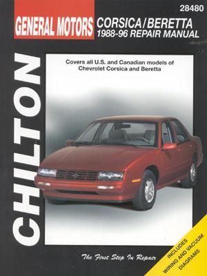 GM Corsica/Beretta 1988-96 (Chilton's Total Car Care Repair Manual), The Nichols/Chilton Editors