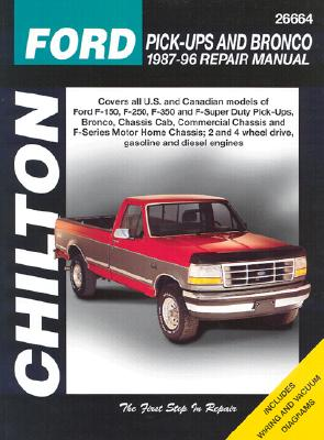 Image for Chilton's Ford Pick-Ups and Bronco 1987-96 Repair Manual (Chilton's Total Car Care Repair Manual)