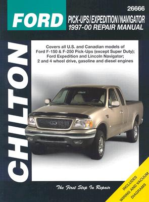 Ford Pick-ups, Expedition, and Navigator, 1997-00 (Chilton's Total Car Care Repair Manual), The Chilton Editors