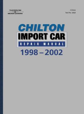 Image for Chilton's Import Car Repair Manual, 1998-2002 - Perennial Edition