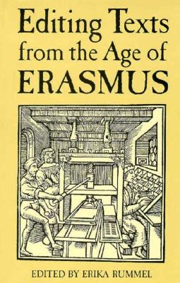Image for Editing Texts from the Age of Erasmus (Conference on Editorial Problems)