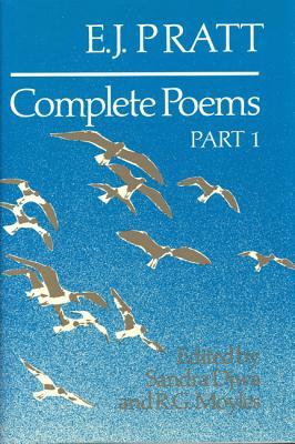 Complete Poems: Parts 1 & 2, Two Volmes, PRATT, E. J.