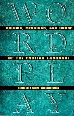 Wordplay -OS, Cochrane, Robertson