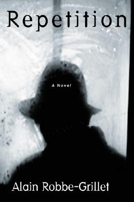 Image for Repetition: A Novel