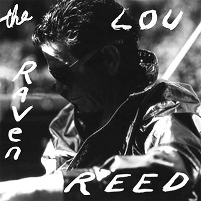The Raven, Reed, Lou