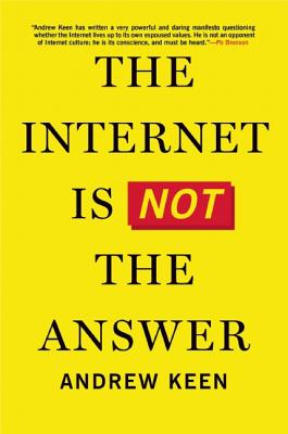 Image for INTERNET IS NOT THE ANSWER
