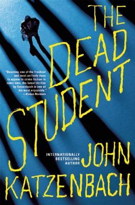 The Dead Student, John Katzenbach